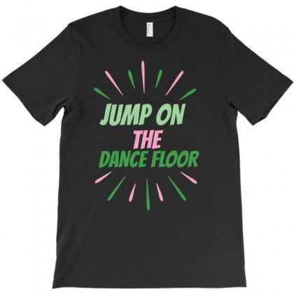 Dance Floor T-shirt Designed By Basma200