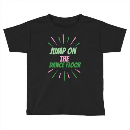 Dance Floor Toddler T-shirt Designed By Basma200