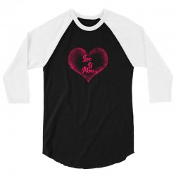 love u mom 3/4 Sleeve Shirt | Artistshot