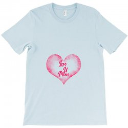 love u mom T-Shirt | Artistshot