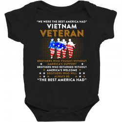 we were the best america had vietnam veteran tshirt Baby Bodysuit | Artistshot