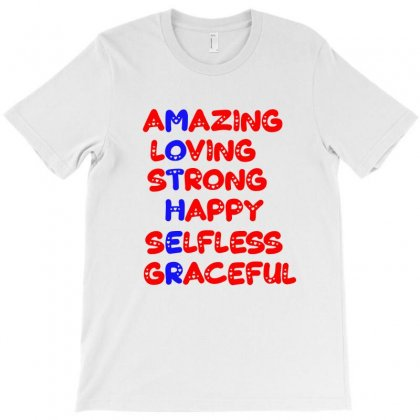 Mother Amazing Loving T-shirt Designed By Anrora