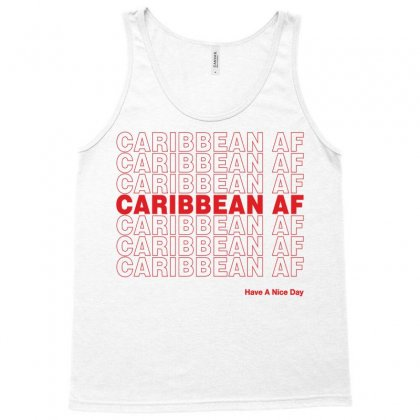 Caribbean Af Have A Nice Day Tank Top Designed By Toweroflandrose