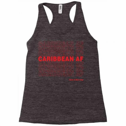 Caribbean Af Have A Nice Day Racerback Tank Designed By Toweroflandrose