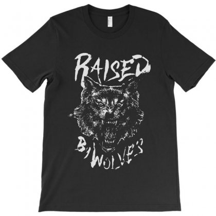 Raised By Wolves T-shirt Designed By Blqs Apparel