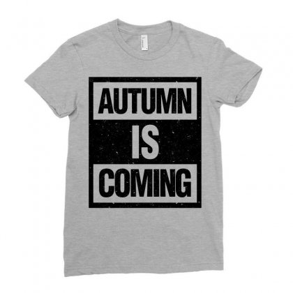 Autumn Is Coming Ladies Fitted T-shirt Designed By Blqs Apparel