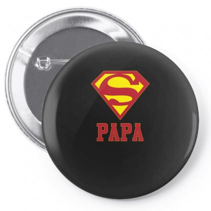 Super Papa T Shirt Pin-back Button Designed By Hung