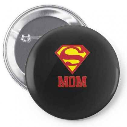 Super Mom T Shirt Pin-back Button Designed By Hung