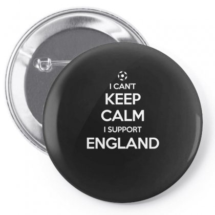 I Can T Keep Calm Support England Soccer Fan Funny T Shirt Pin-back Button Designed By Hung