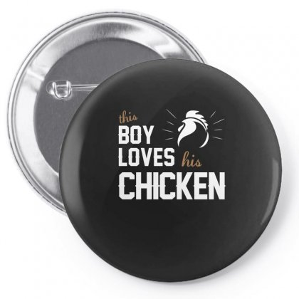 This Boy Loves His Chicken Shirt Chicken Lover T Shirt Chicken T Shirt Pin-back Button Designed By Hung