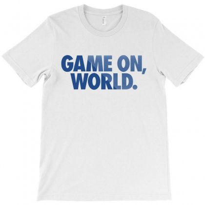 Game On World T-shirt Designed By Paverceat