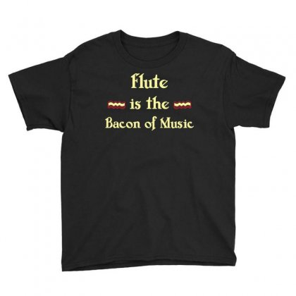 Flute Is The Bacon Of Music Funny T Shirt Youth Tee Designed By Hung