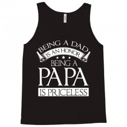 being a dad and papa family t shirt Tank Top | Artistshot