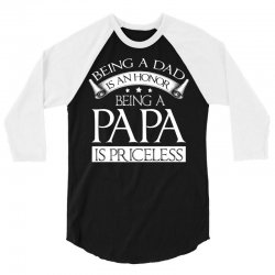 being a dad and papa family t shirt 3/4 Sleeve Shirt | Artistshot