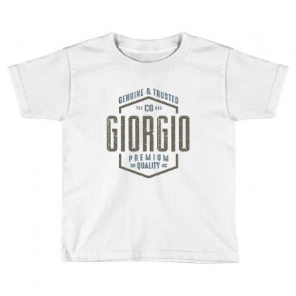 Is Your Name, Giorgio. This Shirt Is For You! Toddler T-shirt Designed By Chris Ceconello