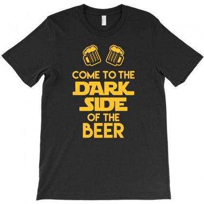 Dark Side Of The Beer Funny Tshirt T-shirt Designed By Wulandarisan4