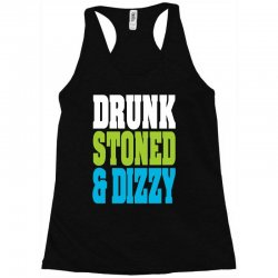 drunk stoned and dizzy Racerback Tank | Artistshot