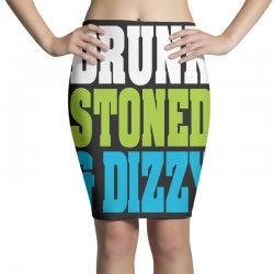 drunk stoned and dizzy Pencil Skirts | Artistshot