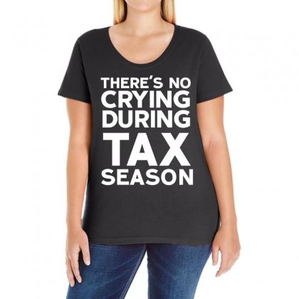 No Crying During Tax Season Ladies Curvy T-shirt Designed By Black White