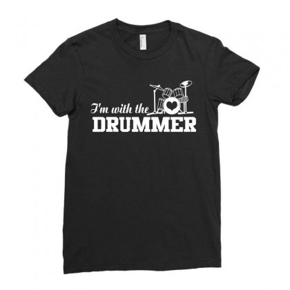 Im With The Drummer Ladies Fitted T-shirt Designed By Gooseiant