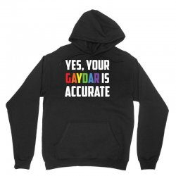 yes your gaydar is accurate funny lgbt pride parade t shirt Unisex Hoodie | Artistshot
