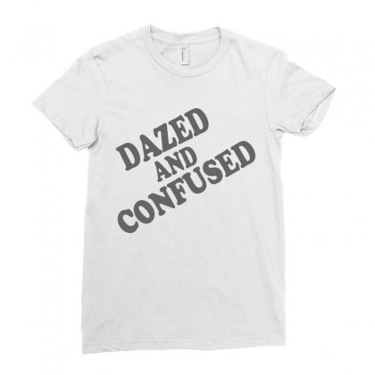 Dazed And Confused Ladies Fitted T-shirt Designed By Suryanaagus068
