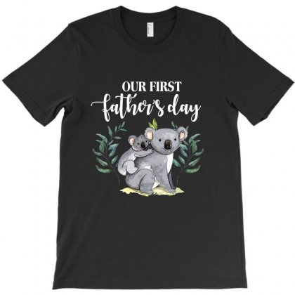 Our First Father's Day Koala For Dark T-shirt Designed By Sengul