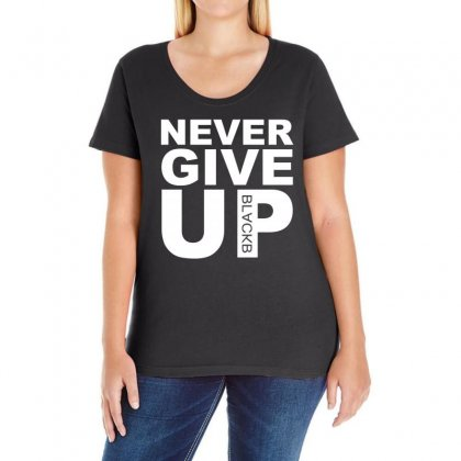 Never Give Up Black Ladies Curvy T-shirt Designed By Omer Acar