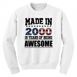 made in 2000 19 years of being awesome Youth Sweatshirt | Artistshot
