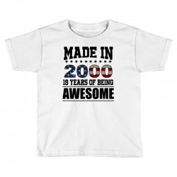 made in 2000 19 years of being awesome Toddler T-shirt | Artistshot