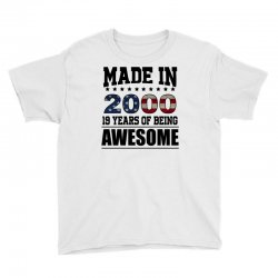 made in 2000 19 years of being awesome Youth Tee | Artistshot