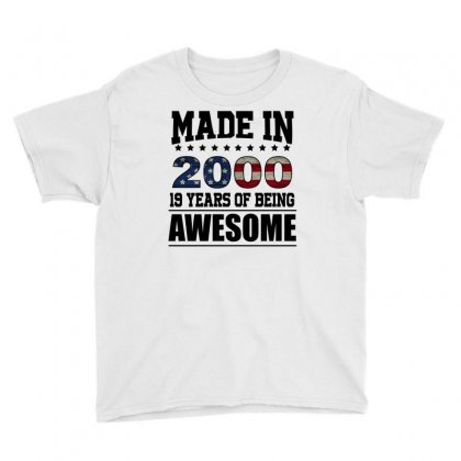 Made In 2000 19 Years Of Being Awesome Youth Tee Designed By Omer Acar
