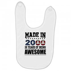 made in 2000 19 years of being awesome Baby Bibs | Artistshot