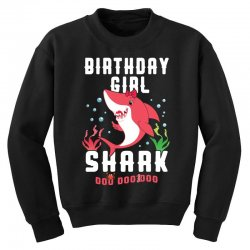 birthday girl shark family matching Youth Sweatshirt | Artistshot