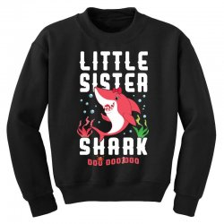 little sister shark family matching Youth Sweatshirt | Artistshot