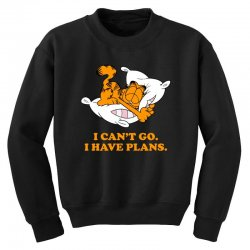 i can't go i have plans garfield Youth Sweatshirt | Artistshot