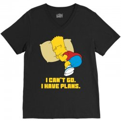 i can't go i have plans bart simpson V-Neck Tee | Artistshot