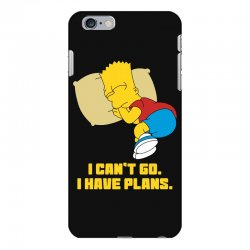 i can't go i have plans bart simpson iPhone 6 Plus/6s Plus Case | Artistshot