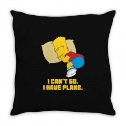 i can't go i have plans bart simpson Throw Pillow | Artistshot