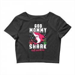 god mommy shark family matching Crop Top | Artistshot