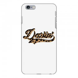 darling iPhone 6 Plus/6s Plus Case | Artistshot