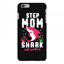 step mom shark family matching iPhone 6 Plus/6s Plus Case | Artistshot