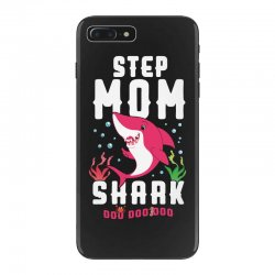 step mom shark family matching iPhone 7 Plus Case | Artistshot