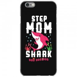 step mom shark family matching iPhone 6/6s Case | Artistshot