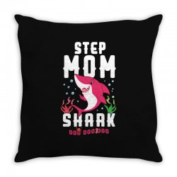 step mom shark family matching Throw Pillow | Artistshot
