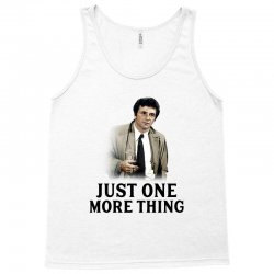 just one more thing for light Tank Top | Artistshot