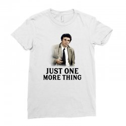 just one more thing for light Ladies Fitted T-Shirt | Artistshot