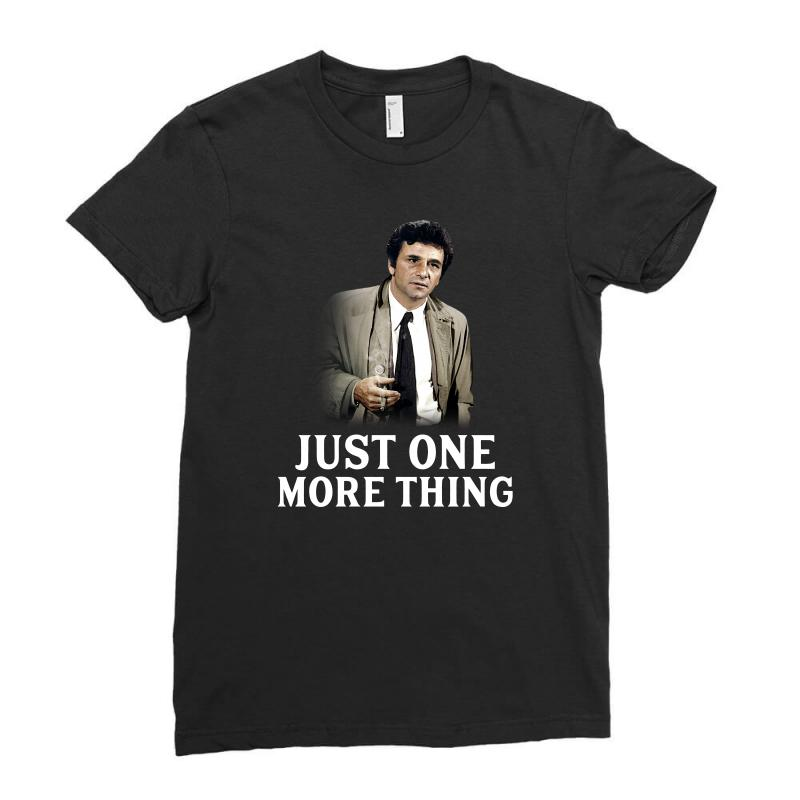 Just One More Thing For Dark Ladies Fitted T-shirt | Artistshot