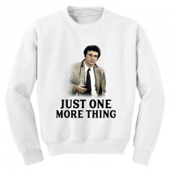 just one more thing for light Youth Sweatshirt | Artistshot