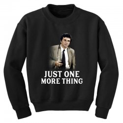 just one more thing for dark Youth Sweatshirt | Artistshot